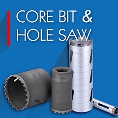 CORE BIT & HOLE SAW &  DRILL BIT